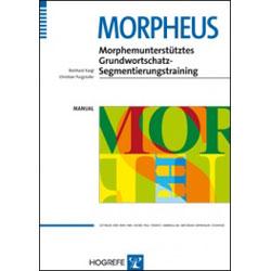 MORPHEUS Morphemunterstütztes Grundwortschatz-Segmentierungstraining