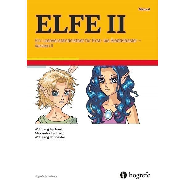 ELFE II - Ein Leseverständnistest für Erst- bis Siebtklässler